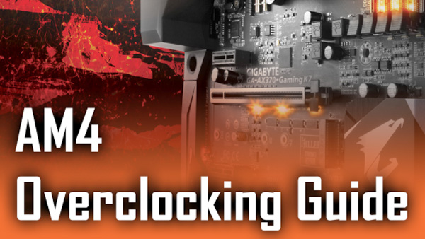 Official GIGABYTE AM4 Overclocking Guide